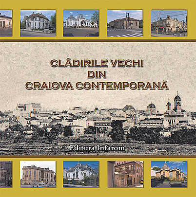 cladirile-vechi-din-craiova-contemporana